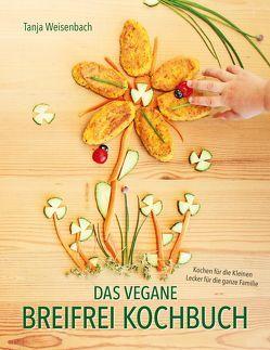 Das vegane Breifrei Kochbuch von Rapley,  Gill, Weisenbach,  Tanja