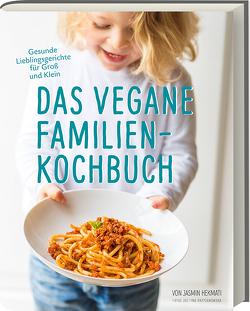 Das vegane Familienkochbuch von Hekmati,  Jasmin