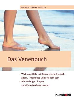 Das Venenbuch von Netzer,  Florian J.