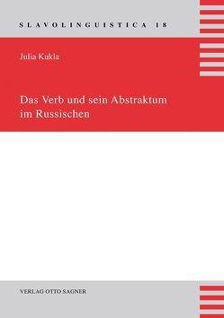 Das Verb und sein Abstraktum im Russischen von Kukla,  Julia