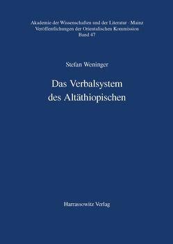 Das Verbalsystem des Altäthiopischen von Weninger,  Stefan