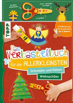 Das Verbastelbuch für die Allerkleinsten Schneiden und Kleben. Weihnachten. Mit Schere von Schwab,  Ursula