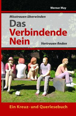Das verbindende Nein. von May,  Werner