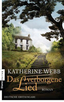 Das verborgene Lied von Volk,  Katharina, Webb,  Katherine