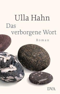 Das verborgene Wort von Hahn,  Ulla