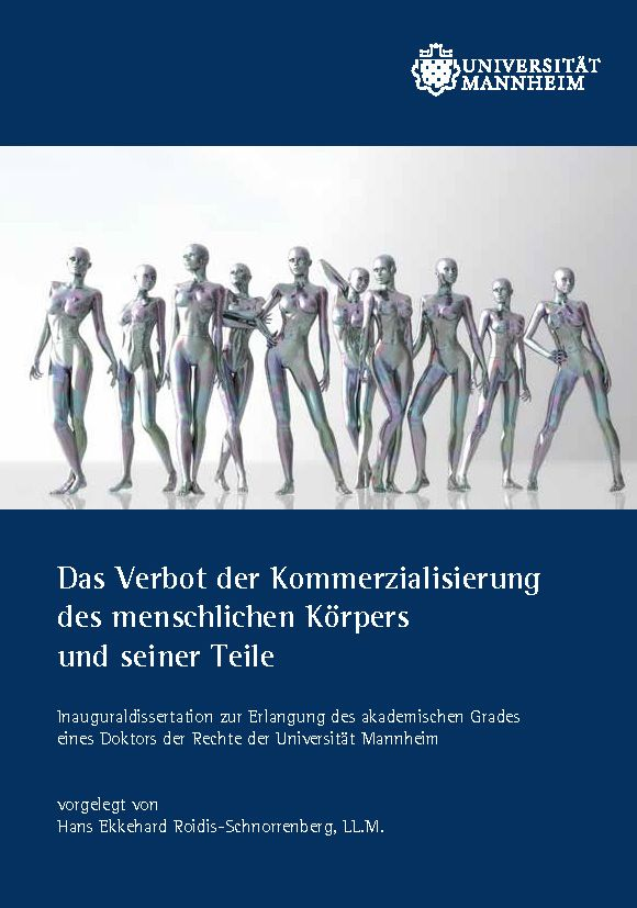 Das Verbot der Kommerzialisierung des menschlichen Körpers und seiner