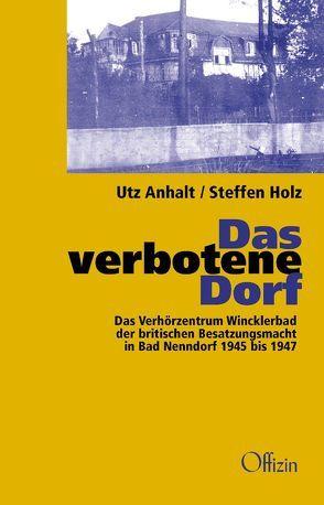 Das verbotene Dorf von Anhalt,  Utz, Holz,  Steffen