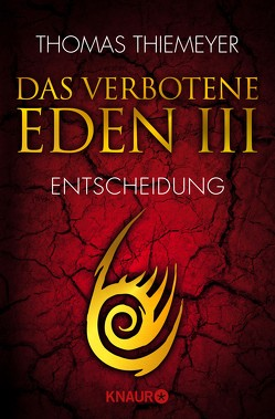 Das verbotene Eden 3 von Thiemeyer,  Thomas
