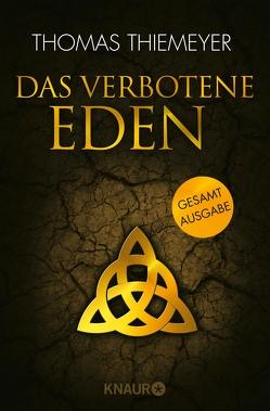 Das verbotene Eden von Thiemeyer,  Thomas