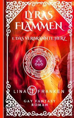 Das verbrannte Herz von Franken,  Lina