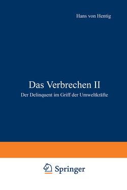 Das Verbrechen II von Hentig,  Hans v.