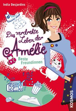 Das verdrehte Leben der Amélie, 1, Beste Freundinnen von Desjardins,  India, Illinger,  Maren
