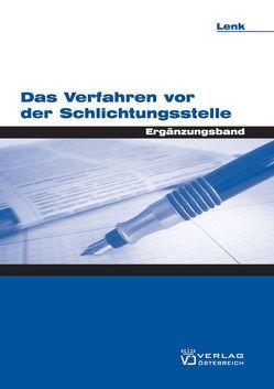 Das Verfahren vor der Schlichtungsstelle von Heindl,  Peter, Lenk,  Friederike