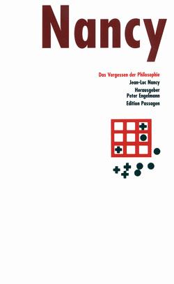 Das Vergessen der Philosophie von Brühmann,  Horst, Engelmann,  Peter, Nancy,  Jean L