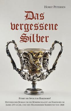 Das vergessene Silber von Petersen,  Horst