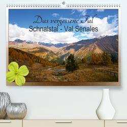 Das vergessene Tal. Schnalstal – Val Senales (Premium, hochwertiger DIN A2 Wandkalender 2020, Kunstdruck in Hochglanz) von by Sylvia Seibl,  CrystalLights