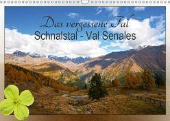 Das vergessene Tal. Schnalstal – Val Senales (Wandkalender 2019 DIN A3 quer) von by Sylvia Seibl,  CrystalLights