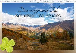 Das vergessene Tal. Schnalstal – Val Senales (Wandkalender 2019 DIN A4 quer) von by Sylvia Seibl,  CrystalLights