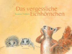 Das vergessliche Eichhörnchen von Timbers,  Susanne