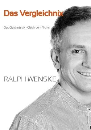 Das Vergleichni(ss)x von Wenske,  Ralph