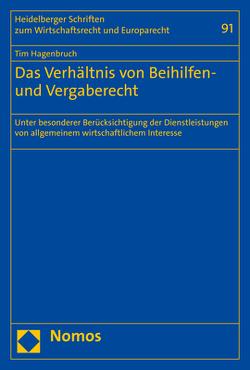 Das Verhältnis von Beihilfen- und Vergaberecht von Hagenbruch,  Tim