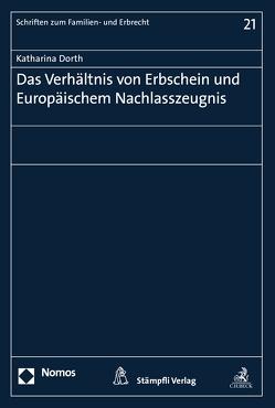 Das Verhältnis von Erbschein und Europäischem Nachlasszeugnis von Dorth,  Katharina