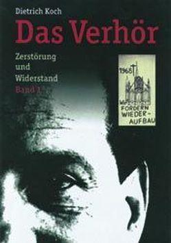 Das Verhör von Koch,  Dietrich, Wieckhorst,  Karin