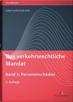 Das verkehrsrechtliche Mandat, Band 5 von Schah Sedi,  Cordula, Schah Sedi,  Michel