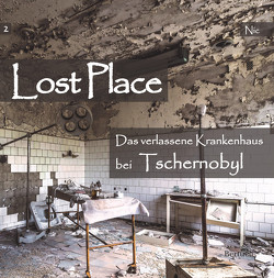 Das verlassene Krankenhaus bei Tschernobyl von NIC