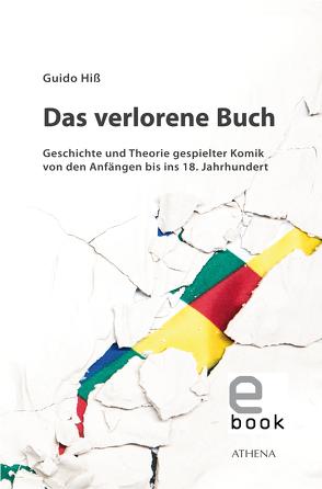 Das verlorene Buch von Hiss,  Guido