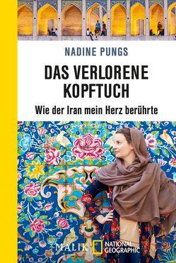 Das verlorene Kopftuch von Pungs,  Nadine