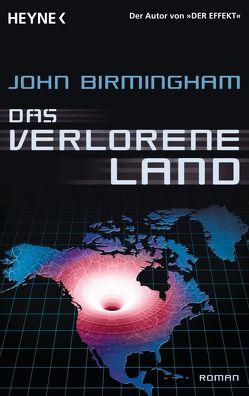 Das verlorene Land von Birmingham,  John, Gutberlet,  Ronald