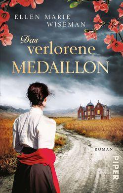 Das verlorene Medaillon von Franz,  Claudia, Wiseman,  Ellen Marie