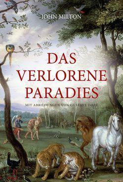 Das verlorene Paradies von Milton,  John