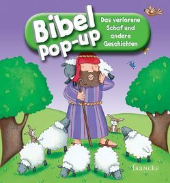 Bibel-Pop-up. Das verlorene Schaf und andere Geschichten von Arlt,  Kathrin, Barnard,  Lucy, Williamson,  Karen