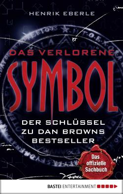 Das verlorene Symbol von Eberle,  Henrik