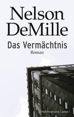 Das Vermächtnis von DeMille,  Nelson, Schmidt,  Georg