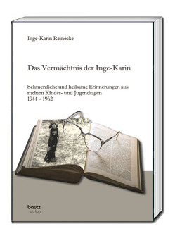 Das Vermächtnis der Inge-Karin von Reinecke,  Inge-Karin