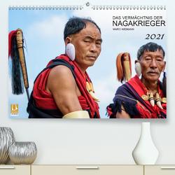 Das Vermächtnis der Nagakrieger (Premium, hochwertiger DIN A2 Wandkalender 2021, Kunstdruck in Hochglanz) von Niemann,  Maro