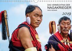 Das Vermächtnis der Nagakrieger (Wandkalender 2019 DIN A4 quer)