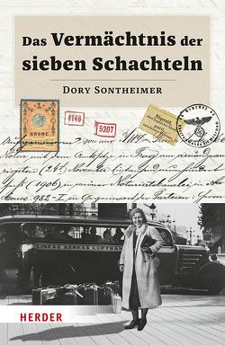 Das Vermächtnis der sieben Schachteln von Schmidt,  Katrin, Sontheimer,  Dory