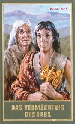 Das Vermächtnis des Inka von May,  Karl, Schmid,  Euchar A