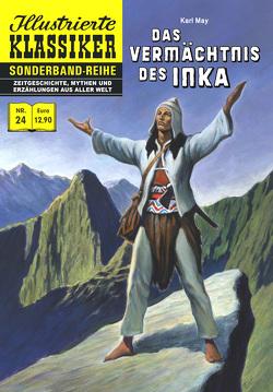 Das Vermächtnis des Inka von Edirne,  Ertugrul, Fazekas,  Attalay, May,  Karl, Molnar,  Edina, Neupert,  Hans-Joachim, Rohmen,  Toni