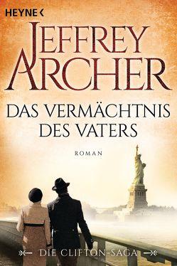 Das Vermächtnis des Vaters von Archer,  Jeffrey, Ruf,  Martin