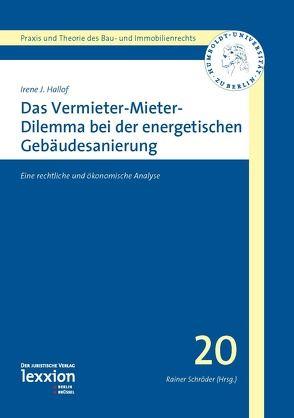Das Vermieter-Mieter-Dilemma bei der energetischen Gebäudesanierung von Hallof,  Irene J.