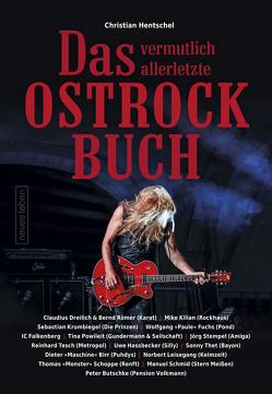 Das vermutlich allerletzte Ostrockbuch von Hentschel,  Christian