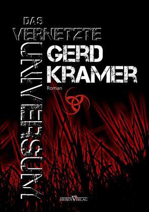 Das vernetzte Universum von Kramer,  Gerd