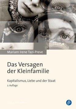 Das Versagen der Kleinfamilie von Tazi-Preve,  Mariam Irene