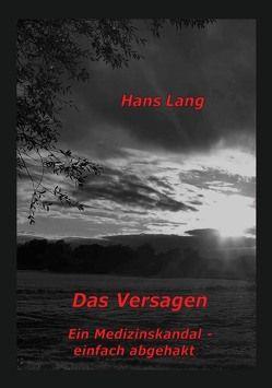 Das Versagen von Lang,  Hans
