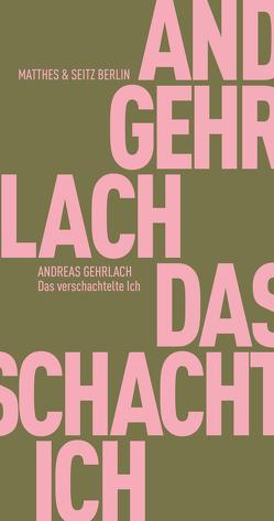 Das verschachtelte Ich von Gehrlach,  Andreas